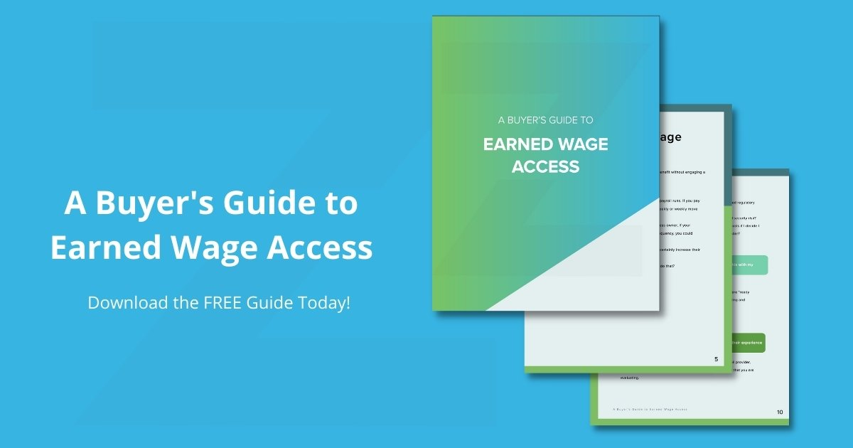 Earned Wage Access Buyer's Guide