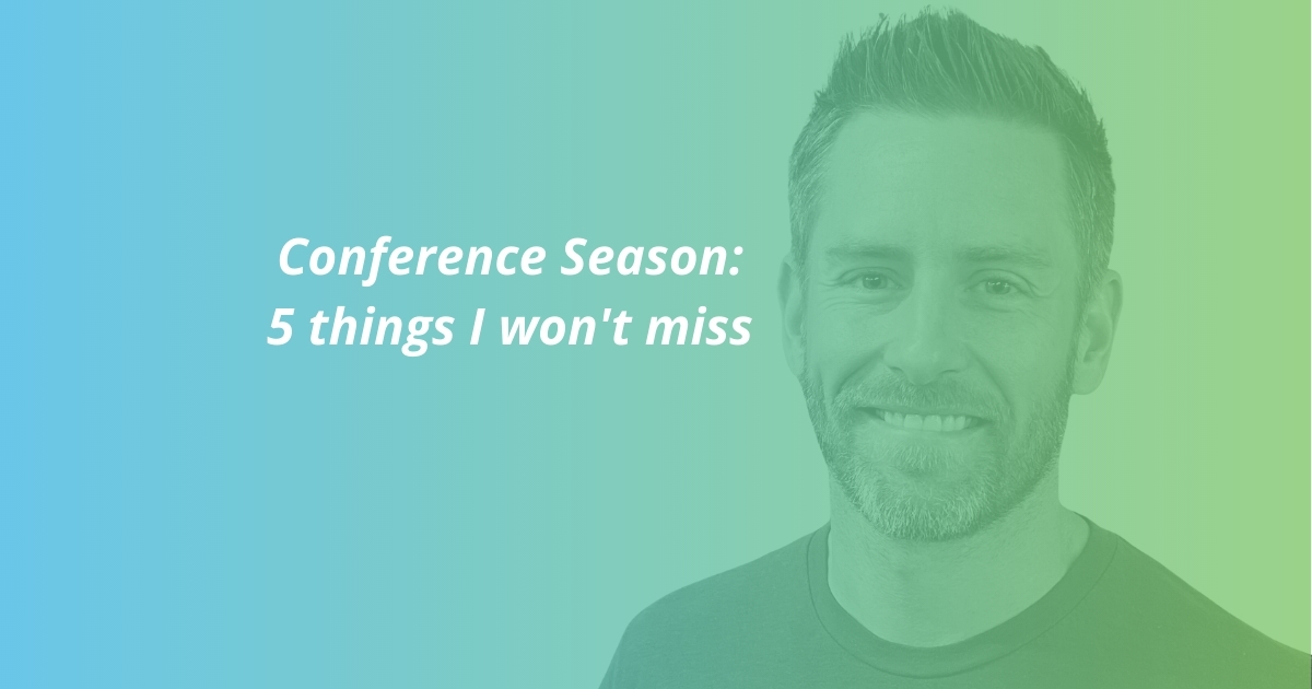 All the things I won't miss about Conference Season - with Shane Edrington
